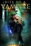 Paranormal Romance: Bite Of A Vampire (Volume 1) - Anna Belsky