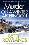 Murder on a Winter Afternoon - Betty Rowlands