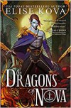 The Dragons of Nova (Loom Saga) - Elise Kova