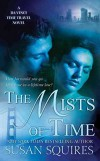 [(The Mists of Time : A Da Vinci Time Travel Novel)] [By (author) Susan Squires] published on (August, 2010) - Susan Squires