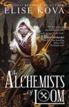 The Alchemists of Loom - Elise Kova