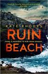 Ruin Beach - Kate Rhodes