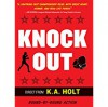 Knockout - K.A. Holt