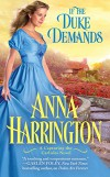 If the Duke Demands (Capturing the Carlisles) - Anna Harrington
