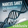 Die Abnormen - Amazon, Sprecher: Torben Kessler, Marcus Sakey