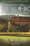 Murder at Rutherford Hall (Rachel Markham Mystery Series, #1) - P.B. Kolleri