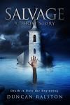 Salvage - Duncan Ralston