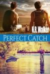 Perfect Catch - N.R. Walker