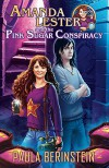 Amanda Lester and the Pink Sugar Conspiracy (Amanda Lester, Detective Book 1) - Paula Berinstein