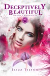 Deceptively Beautiful: A Daath Wedding - Eliza Tilton