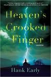 Heaven's crooked finger - Hank Early