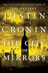 The City of Mirrors: A Novel (Book Three of The Passage Trilogy) - Justin Cronin