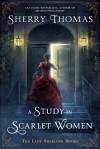 A Study In Scarlet Women: The Lady Sherlock Series - Sherry Thomas