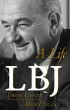 LBJ: A Life - Debi Unger, Irwin Unger