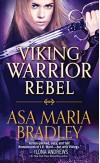 Viking Warrior Rebel - Asa Maria Bradley