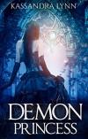 Demon Princess: Demon Kingdom Fairy Tales Book One - Kassandra Lynn