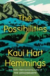 The Possibilities: A Novel - Kaui Hart Hemmings