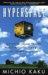 Hyperspace - Michio Kaku