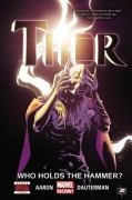 Thor Volume 2: Who Holds the Hammer? (Thor: Marvel Now!) - Russell Dauterman,Jason Aaron