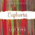 Euphoria: A Novel - Inc. Blackstone Audio, Inc.,Lily King,Xe Sands,Simon Vance