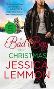 A Bad Boy for Christmas (Second Chance) - Jessica Lemmon