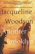 Another Brooklyn: A Novel - Jacqueline Woodson
