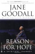 Reason for Hope: A Spiritual Journey - Jane Goodall,Phillip Berman