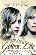 The Golden Lily - Richelle Mead