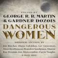 Dangerous Women - George R. R. Martin,Gardner Dozois,Scott Brick,Jonathan Frakes,Janis Ian,Stana Katic,Lee Meriwether,Emily Rankin,Harriet Walter,Jake Weber,Random House Audio
