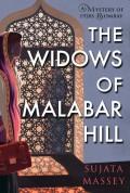 The Widows of Malabar Hill (A Mystery of 1920s Bombay) - Sujata Massey