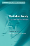 The Lisbon Treaty: A Legal and Political Analysis - Jean-Claude Piris,Angela Merkel