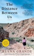 The Distance Between Us: A Memoir - Reyna Grande