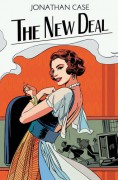 The New Deal - Jonathan Case,Jonathan Case