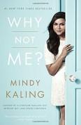 Why Not Me? - Mindy Kaling
