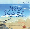 Water Sings Blue: Ocean Poems - Kate Coombs,Meilo So