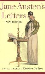 Jane Austen's Letters - Deirdre Le Faye, Jane Austen