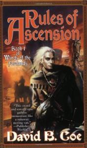 Rules of Ascension  - David B. Coe