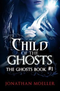 Child of the Ghosts - Jonathan Moeller