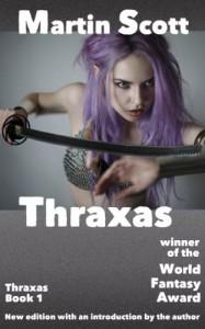 Thraxas  - Martin Scott