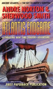 Atlantis Endgame -  Andre Norton, Sherwood Smith
