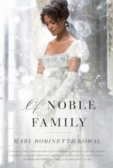 Of Noble Family - Mary Robinette Kowal