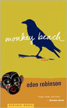 Monkey Beach - Eden Robinson