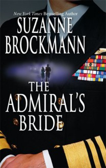 The Admiral's Bride - Suzanne Brockmann