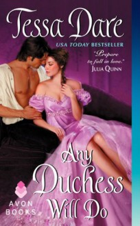Any Duchess Will Do (Spindle Cove) - Tessa Dare