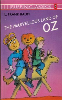 The Marvelous Land of Oz - L. Frank Baum, David McKee