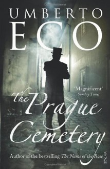 The Prague Cemetery - Umberto Eco