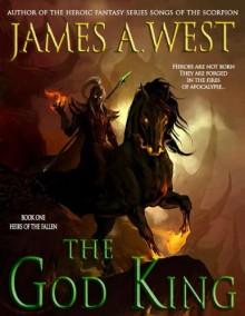 The God King - James A. West