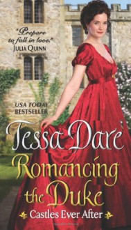 By Tessa Dare - Romancing the Duke (Castles Ever After) - Tessa Dare