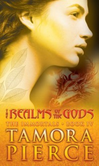 The Realms of the Gods (The Immortals, Book 4) - Tamora Pierce