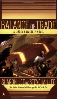 Balance of Trade - Sharon Lee,Steve Miller